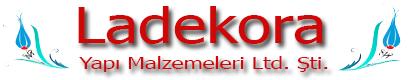 La Dekora Yapı Malzemeleri Ltd. Şti.